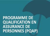 Programme de qualification en assurance de personnes (PQAP)